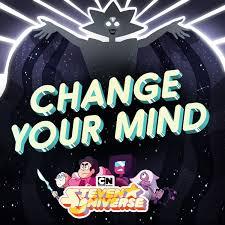 Steven universe change your mind watch online Steven Universe